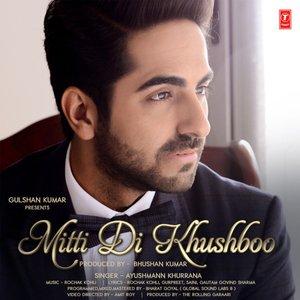 Mitti Di Khushboo - Single