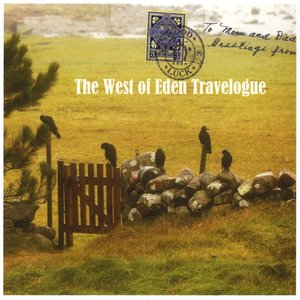 The West of Eden Travelogue
