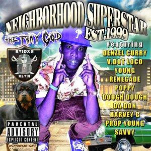 Neighborhood Superstar Est.1999