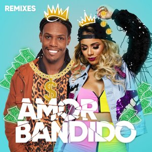 Amor Bandido (Remixes)