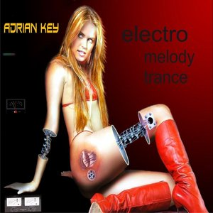 Electro Melody Trance