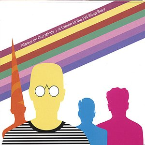 Always On Our Mind - A tribute to the Pet Shop Boys