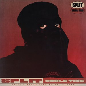 Split / Whole Time - Single