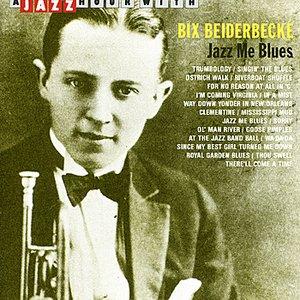 A Jazz Hour With Bix Beiderbecke: Jazz Me Blues