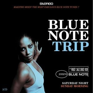 Blue Note Trip 1: Saturday Night/Sunday Morning
