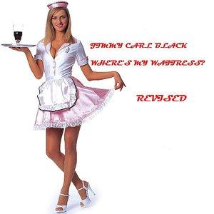 Where's My Waitress?