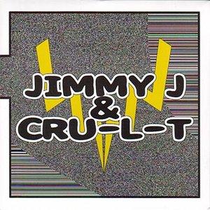 Avatar for Jimmy J & Cru-L-T