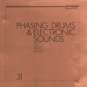 Phasing Drums & Electronic Sounds