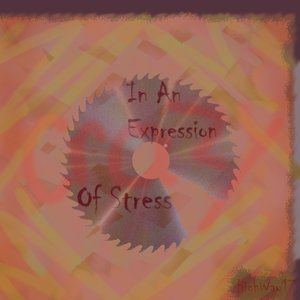 In An Expression of Stress