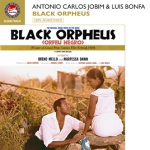Black Orpheus (100% Remastered Soundtrack)