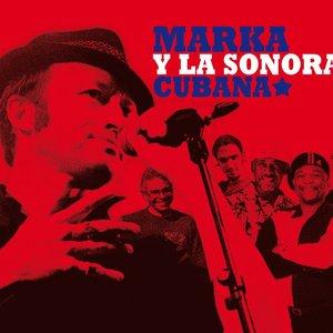 Marka Y La Sonora Cubana