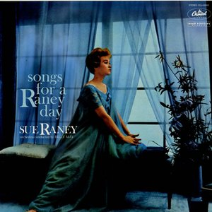 Songs For A Raney Day