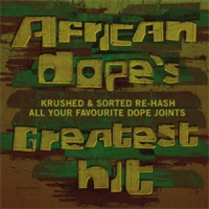 African Dope's Greatest Hit