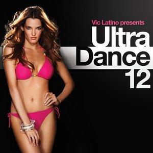 Vic Latino pres. Ultra Dance 12