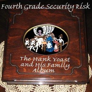 The Hank Yoast and His Family Album