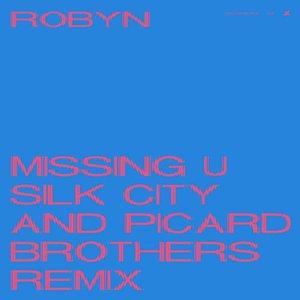 Missing U (Silk City & Picard Brothers Remix) - Single