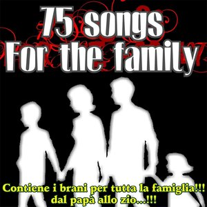 75 Songs for the Family