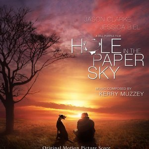 Hole in the Paper Sky (Original Motion Picture Score)
