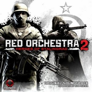 Red Orchestra 2: Heroes Of Stalingrad (Original Soundtrack)