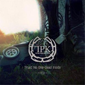Trust No One / Dead Inside