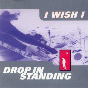 Drop In Standing