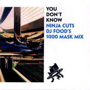 You Don't Know Ninja Cuts DJ Food's 1000 Mask Mix