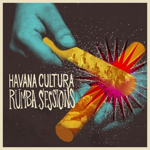 Havana Cultura Rumba Sessions