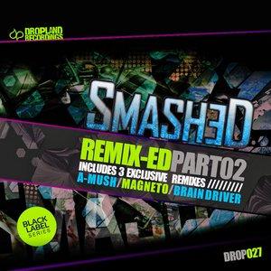 Remix-Ed Pt. 02