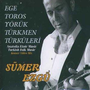 Image for 'Ege Toros Yörük Türkmen Türküleri (Anatolia Etnic Music - Turkish Folk Music)'
