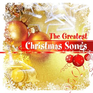 The Greatest Christmas Songs