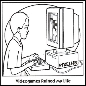 Videogames Ruined My Life