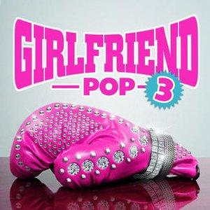 Girlfriend Pop 3