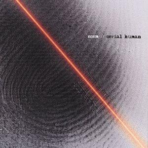 Serial Human