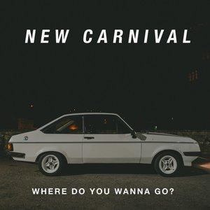 Where Do You Wanna Go? - Single