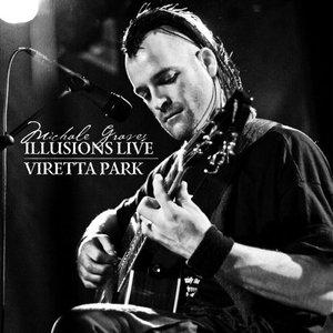 Illusions Live/Viretta Park