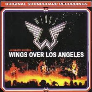 1976-06-23 & 24: Wings Over Los Angeles: The Forum, Los Angeles, CA, USA (remaster version)
