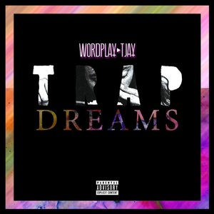 Trap Dreams
