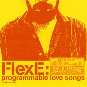 Programmable Love Songs, Volume One