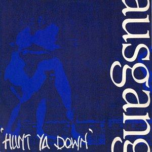 Hunt Ya Down