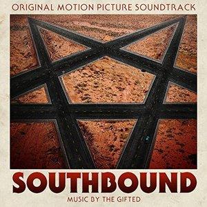 Southbound (Original Motion Picture Soundtrack)