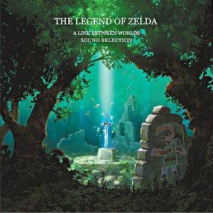 The Legend of Zelda: A Link Between Worlds Original Soundtrack