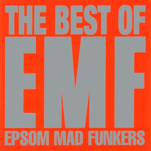 The Best Of EMF - Epsom Mad Funkers