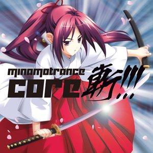 MINAMOTRANCE CORE 斬!!!