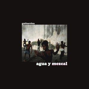 Agua y Mezcal - Single