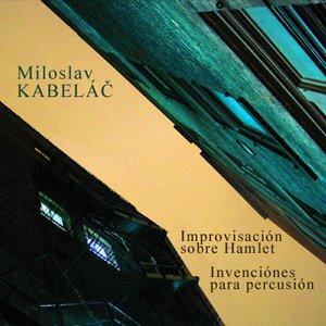 Bild für 'Improvisación sobre Hamlet, Invenciónes para percusión'