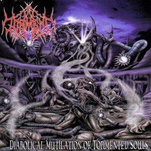 Diabolical Mutilation of Tormented Souls