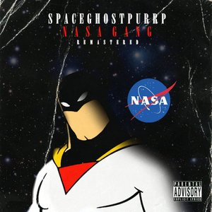 Nasa Gang (Remastered) [Explicit]