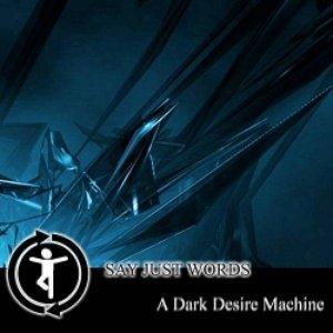 A Dark Desire Machine