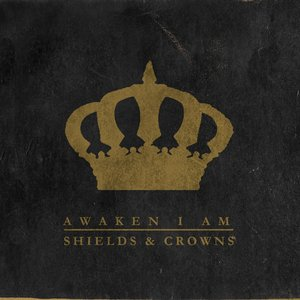 Shields and Crowns