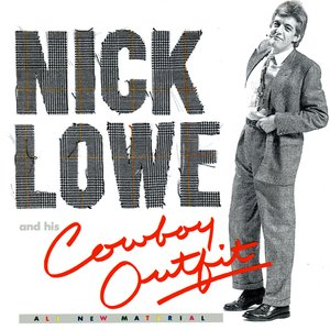 Nick Lowe & His Cowboy Outfit